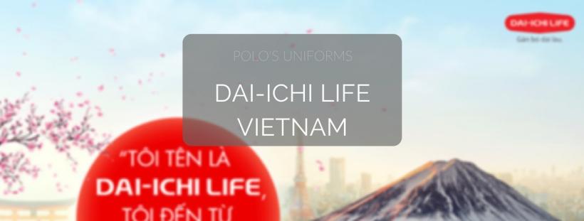 dONG BICH cUNG CAP DONG PHUC CHO DAIICHI LIFE VIETNAM